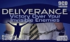 Deliverance - Victory Over your Invisible Enemies - 9 CD