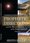 Understanding Prophetic Directions, Volume 2 - Book