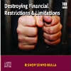 Destroying Financial Restrictions & Limitations