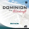 Dominion Over Witchcraft - 6 MP3