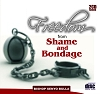 Freedom from Shame and Bondage - 2 CD