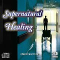 Supernatural Healing - 2 MP3