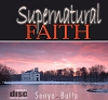 Supernatural Faith - 12 MP3