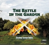 The Battle in the Garden  (MP3)