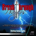 Breakthrough Prayers   (MP3)