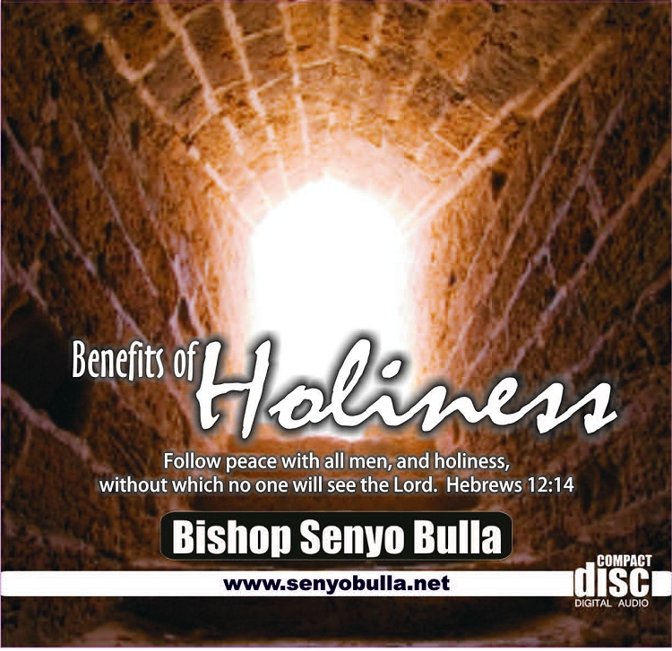 Benefits of Holiness