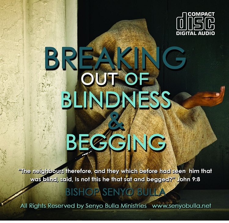 Breaking Out of Blindness & Begging