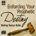 Enforcing Your Prophetic Destiny - 4 MP3