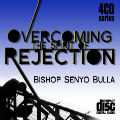 Overcoming The Spirit Rejection - 4 MP3