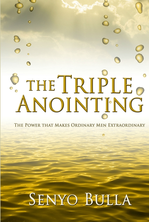 The Triple Anointing - BOOK