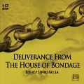 Deliverance From The House of Bondage - 6 MP3