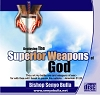Deploying The Superior Weapons of God