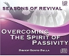 Overcoming The Spirit of Passivity - 5 MP3