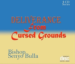 Deliverance From Cursed Grounds