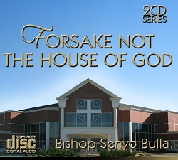 Forsake Not The House of God 2 CD
