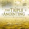 The Triple Anointing - 7 MP3
